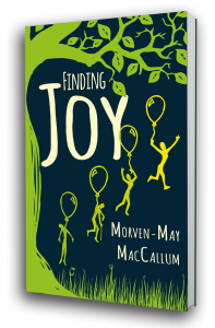 Finding Joy by Morven MacCallum