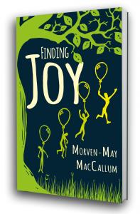 Finding Joy by Morven MacCallum